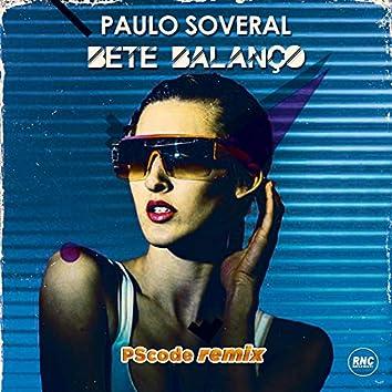 Bete Balanço (PScode Remix)