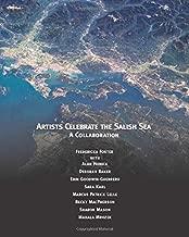 Artists Celebrate the Salish Sea: A Collaboration