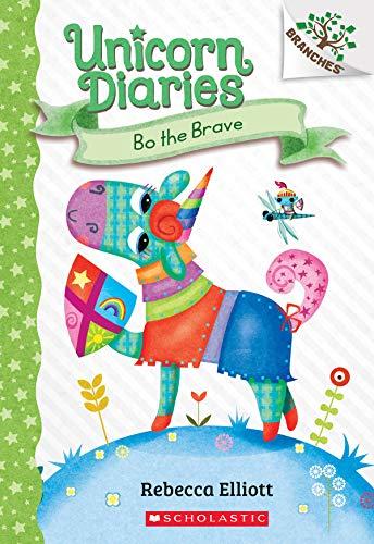 Bo the Brave: A Branches Book (Unicorn Diaries #3)
