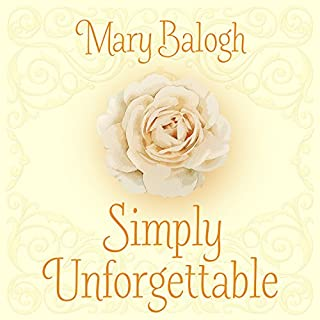 Simply Unforgettable     The Simply Quartet, Book 1              By:                                                                                                                                 Mary Balogh                               Narrated by:                                                                                                                                 Rosalyn Landor                      Length: 11 hrs and 22 mins     16 ratings     Overall 4.2