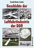Geschichte der Luftfahrtindustrie der DDR