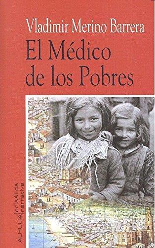 Médico de los pobres,El