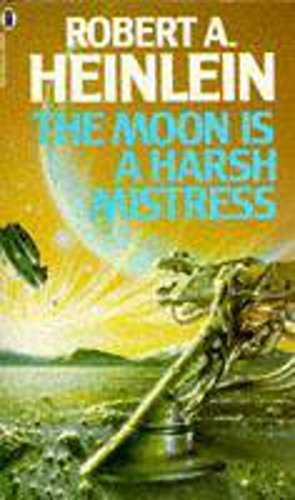 The Moon is a Harsh Mistressの詳細を見る