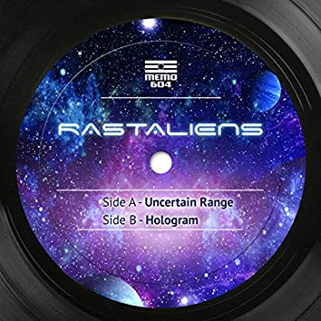 Uncertain Range / Hologram