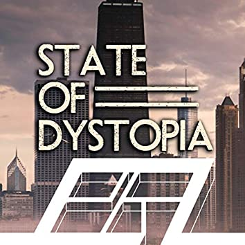 State of Dystopia