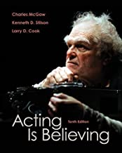 Acting Is Believing 11th (eleventh) Edition by McGaw, Charles, Stilson, Kenneth L., Clark, Larry D. published by Cengage Learning (2011)