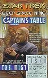 The Mist: The Captain's Table Book 3 (Star Trek Deep Space Nine)