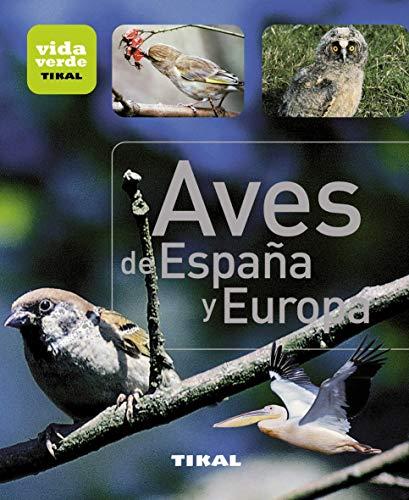 Aves De España y Europa (Vida verde)