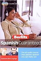 Berlitz Spanish Guaranteed (Berlitz Guaranteed)