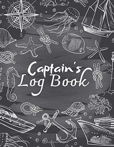 Captain'S Log Book: Boat record journal⎪Boating excursion notebook record⎪Spending ledger⎪Maintenance Record⎪Boat information log book⎪8,5 x 11 pouces⎪Mat cover