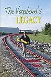 The Vagabond's Legacy (English Edition)