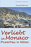 Verliebt in Monaco: Powerfrau in Nöten: 1 (Aventures sur la Côte d'Azur)