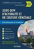 2500 QCM d'actualité et de culture générale pour réussir vos concours 2020-2021 - Révision. Méthodes. Entraînement - Catégorie B et C