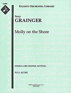 Molly on the Shore (String orchestra setting): Full Score (Qty 2) [A6096]