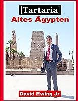 Tartaria - Altes Aegypten: Buch 3