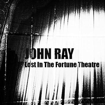 Lost In The Fortune Theatre