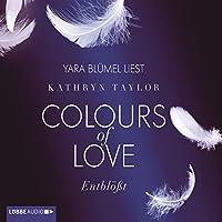 Entblößt (Colours of Love 2) Hörbuch