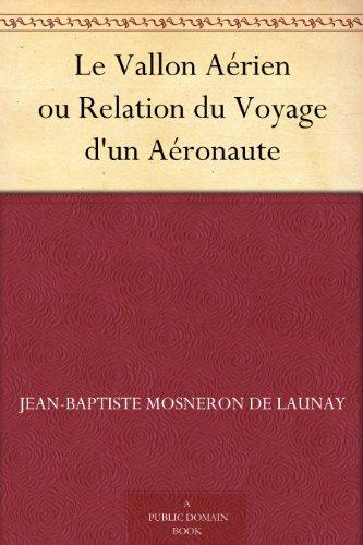 Couverture du livre Le Vallon Aérien ou Relation du Voyage d'un Aéronaute