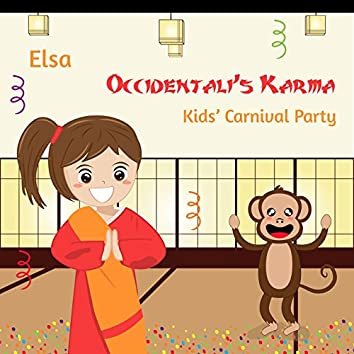 Occidentali's Karma (Kids' Carnival Party)