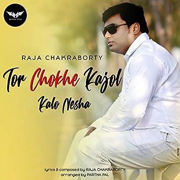 Tor Chokhe Kajol Kalo Nesha
