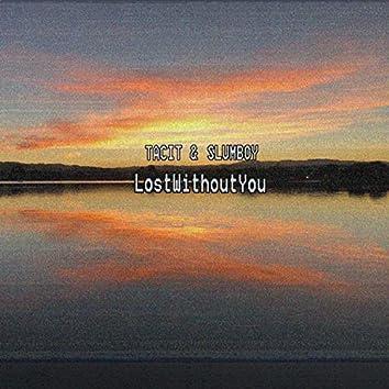 LostWithoutYou