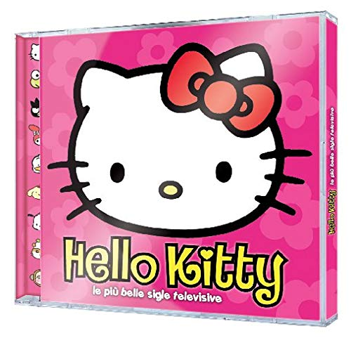 Hello Kitty: Le Piu' Belle Sigle Televisive / Various