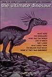 The Ultimate Dinosaur (English Edition)