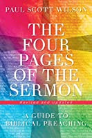 The Four Pages of the Sermon, Revised and Updated: A Guide to Biblical Preaching