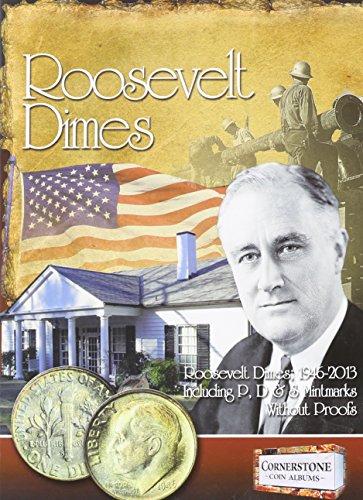 Roosevelt Dimes, 1946-2013 P, D & S Mintmarks (Cornerstone Coin Album)