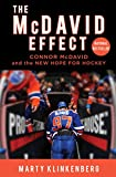 The McDavid Effect: Connor McDavid and the New Hope for Hockey (English Edition)