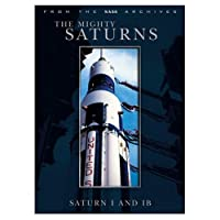 Mighty Saturns: Saturn 1 & 1b [DVD]