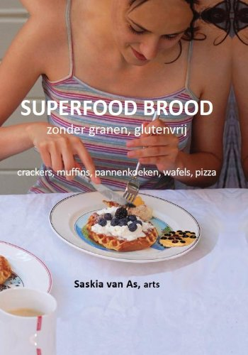 Superfood brood: voor een gezonde levensstijl, recepten zonder granen, glutenvrij brood gemaakt van groenten en superfood