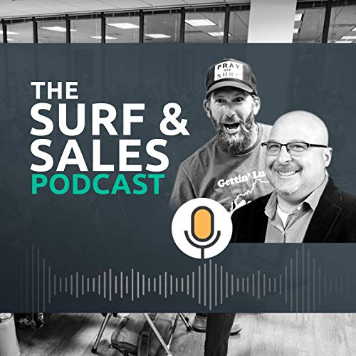 Surf and Sales Podcast By Richard Harris and Scott Leese cover art