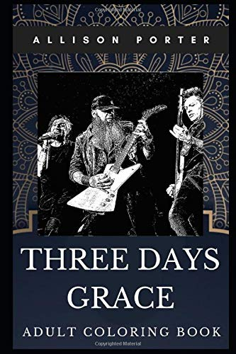 Three Days Grace Adult Coloring Book: Famous Movie Director and Award Winning Composer Inspired Coloring Book for Adults (Three Days Grace Books)