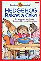 Hedgehog Bakes a Cake: Level 2 (Bank Street Ready-To-Read)