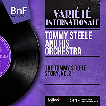 The Tommy Steele Story, No. 2 (Mono Version)