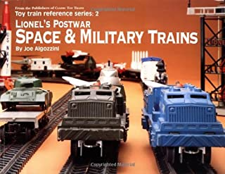 Lionel's Postwar Space & Military Trains (Toy Train Reference Series, 2)