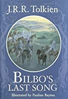 Bilbo's Last Song: (At the Grey Havens) by J. R. R. Tolkien(2002-09-24)