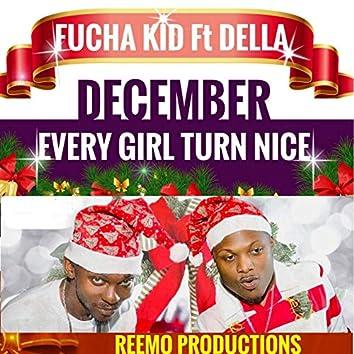 December: Every Girl Turn Nice