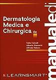 Manuale di dermatologia medica e chirurgica...