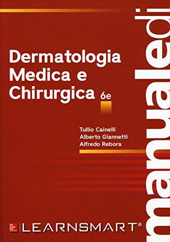 Manuale di dermatologia medica e chirurgica