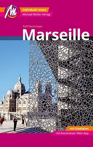 Marseille MM-City Reiseführer Individuell reisen mit vielen praktischen Tipps und Web-App