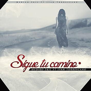 Sigue Tu Camino (feat. Ivan Torres Cano)