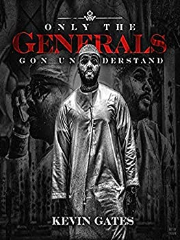 Kevin Gates - Only The Generals Gon Understand 12 x 16 inch poster Bhurma Collection