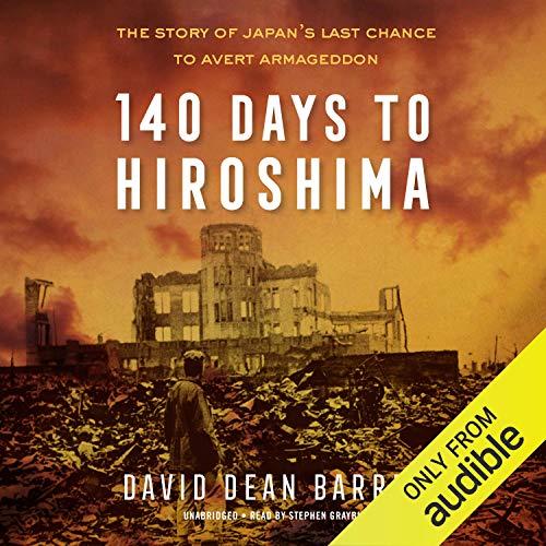 140 Days to Hiroshima audiobook cover art