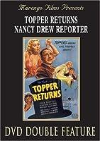 Topper Returns/Nancy Drew Reporter