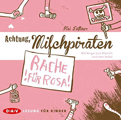 Achtung, Milchpiraten - Rache für Rosa (1 CD)