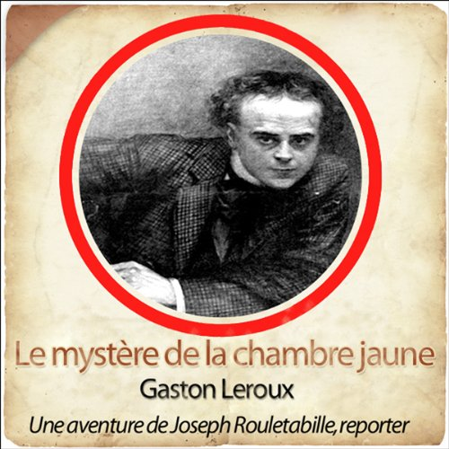 Le mystère de la chambre jaune     Les aventures de Rouletabille 1              By:                                                                                                                                 Gaston Leroux                               Narrated by:                                                                                                                                 Philippe Colin,                                                                                        Laetitia Lopez,                                                                                        Frédéric Chevaux,                   and others                 Length: 8 hrs and 36 mins     Not rated yet     Overall 0.0