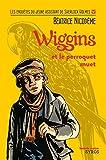 Wiggins et le perroquet muet (Souris noire) - Format Kindle - 4,49 €