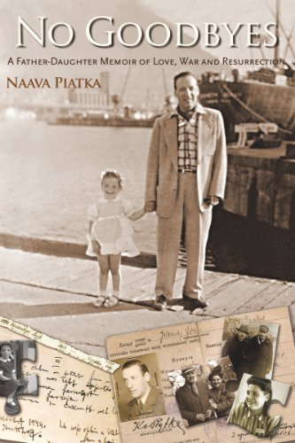 No Goodbyes: A Father-Daughter Memoir of Love, War and Resurrection (English Edition)